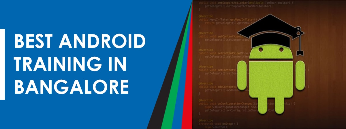 android-training-in-bangalore