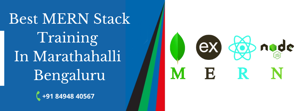 Best MERN Stack Course Training In Bangalore