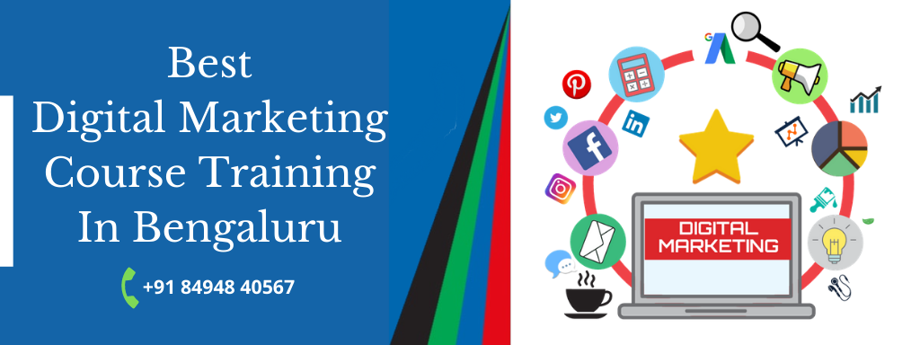 Best Digital Marketing Course Training In Bangalore